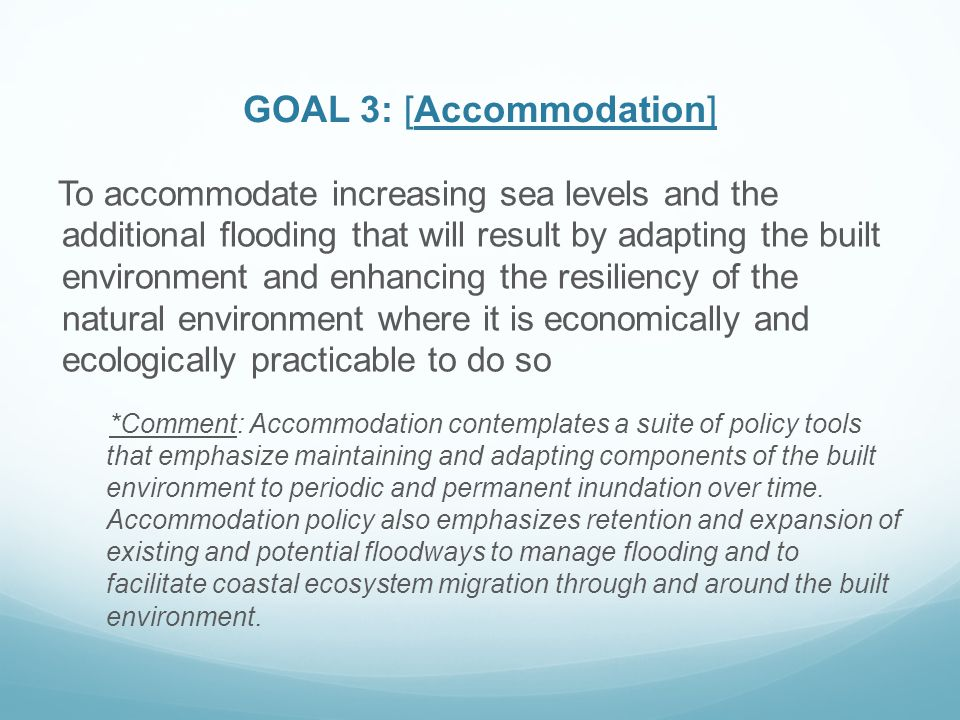 GOAL 3: [Accommodation]